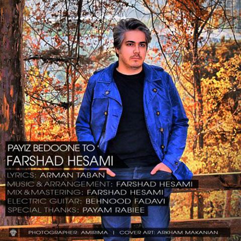 Farshad Hesami - Payiz Bedoone To