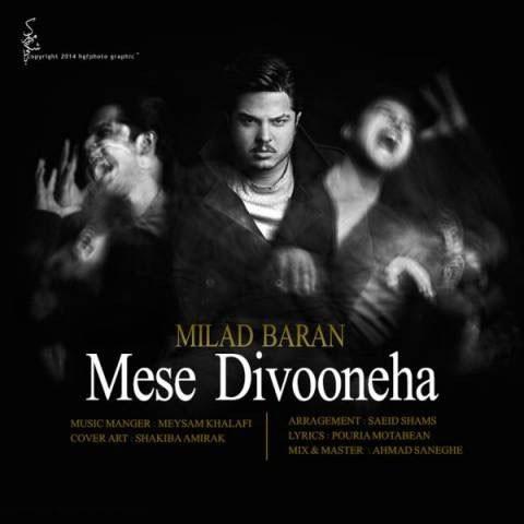 Milad Baran - Mese